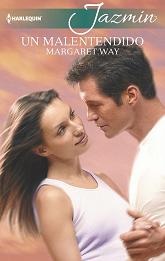 Margaret Way - Un Malentendido
