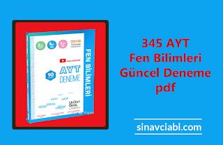 345 AYT Fen Bilimleri Güncel Deneme pdf
