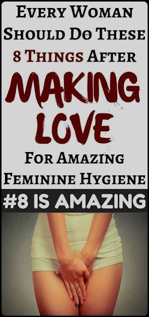 8 Generally Amazing Things Women Should Do After Making Love For Good Feminine Hygiene