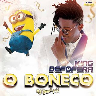 King Defofera - O Boneco (feat. Dj Taba Mix) [Exclusivo 2021] (Download Mp3)