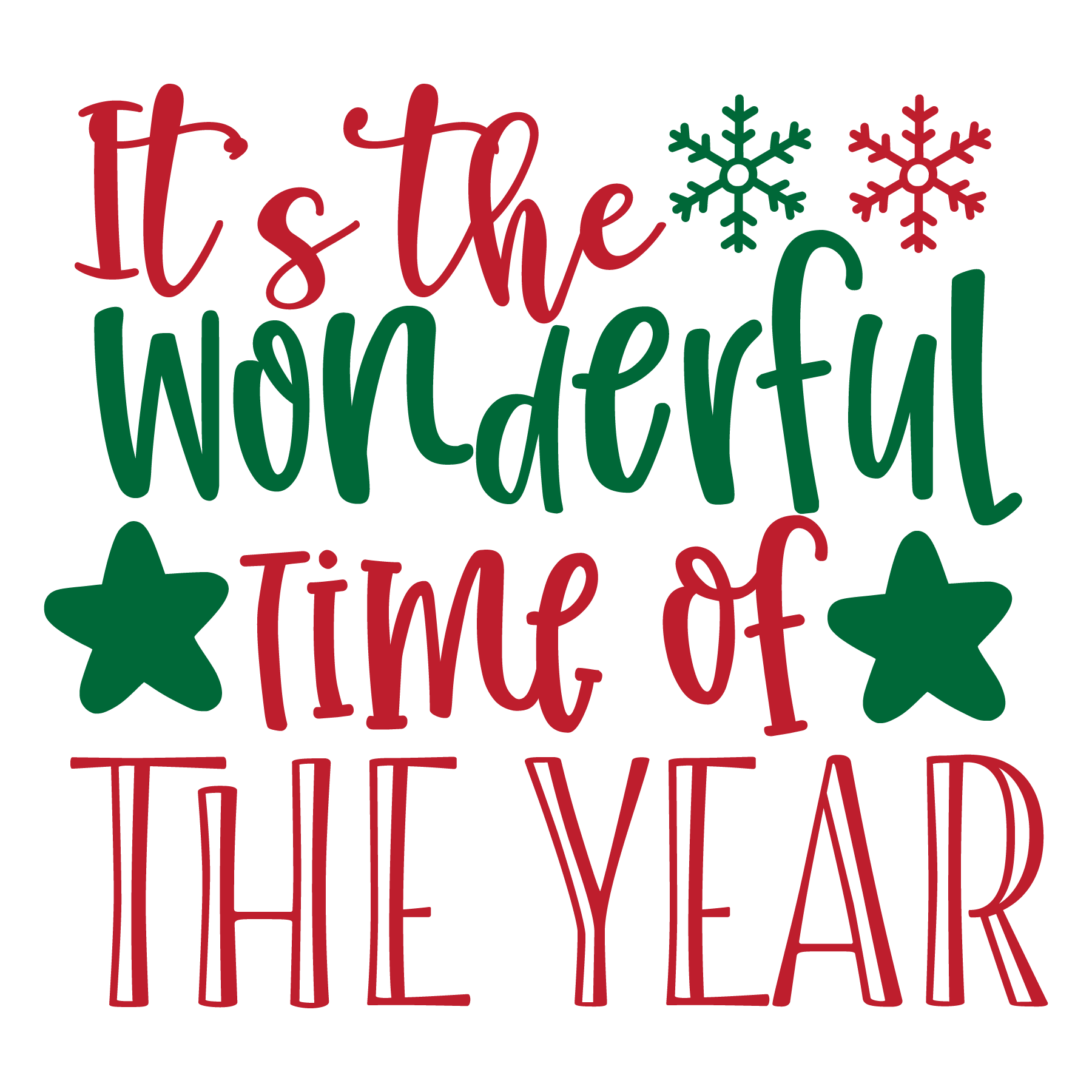Its The Most Wonderful Time of The Year SVG Cut Files
