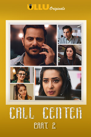 Call Center Part 2 2020 Ullu Hindi 720p HDRip 470MB x264