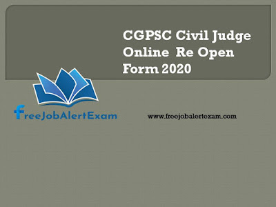 CGPSC Civil Judge Online  Re Open Form 2020