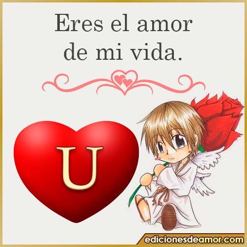 eres el amor de mi vida U