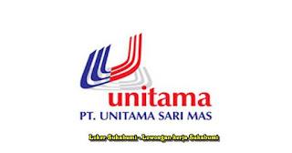Lowongan Kerja PT Unitama Sari Mas Sukabumi 2021