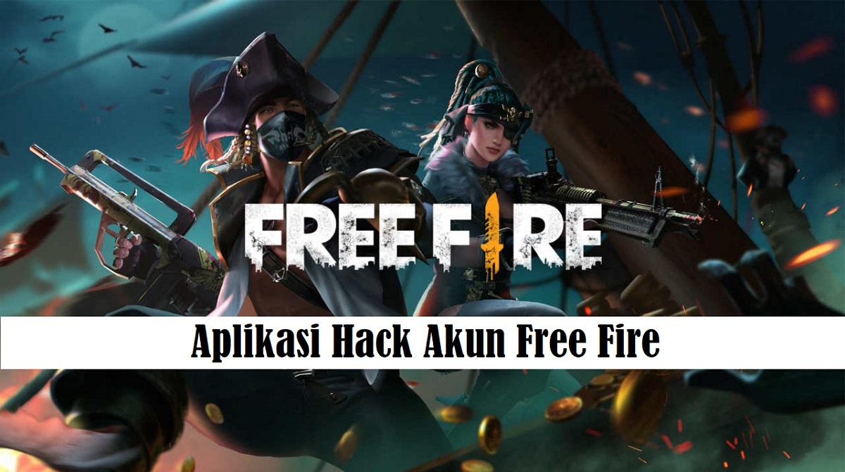 Aplikasi Hack Akun Free Fire