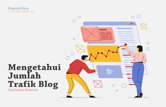 Cara Mengetahui Jumlah Trafik Blog dan Website