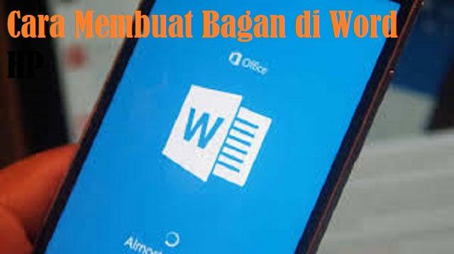 Cara Membuat Bagan di Word HP
