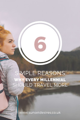 https://www.sunsetdesires.co.uk/2019/03/6-simple-reasons-why-every-millennial.html