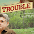 'Trouble' has some laughs - Kelsi's Review