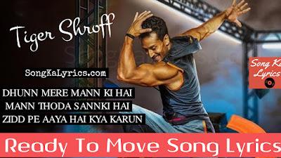 ready-to-move-song-lyrics-tiger-shroff-sung-by-armaan-malik-fitness-song