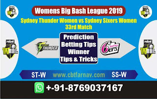 Womens Big Bash League 2019 Thunder vs Sixer 33th WBBL 2019 Match Prediction Today Reports