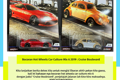 Bocoran Hot Wheels Car Culture Mix 6 2019 : Cruise Boulevard