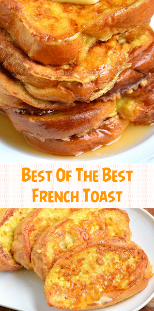 Best Of The Best French Toast