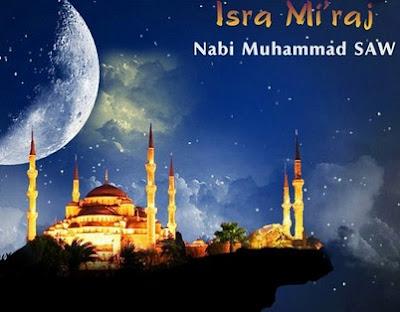 sejarah lengkap peristiwa isra' mi'raj nabi Muhammad SAW