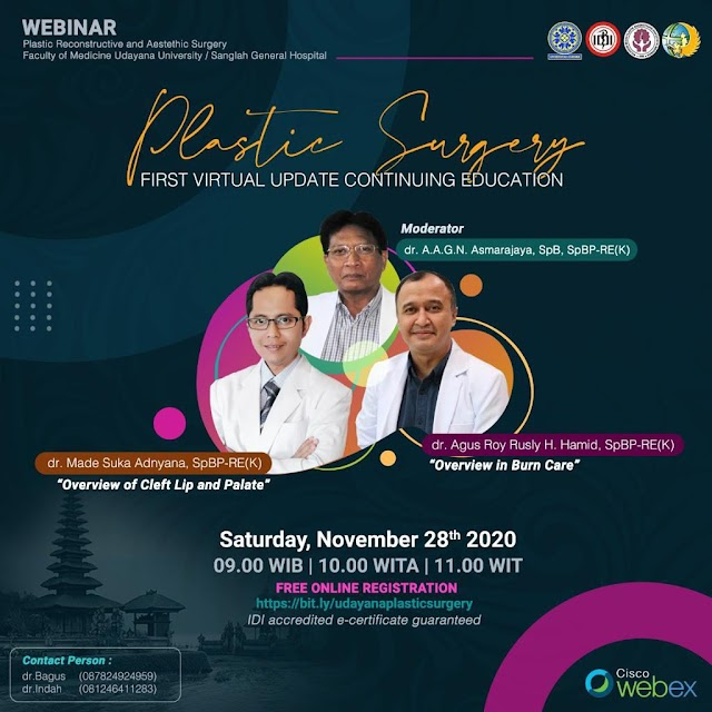 *Plastic Surgery First Virtual Update Continuing Education for Residents and General Practitioners*     *Sabtu, 28 November 2020*  *09.00 WIB / 10.00 WITA*