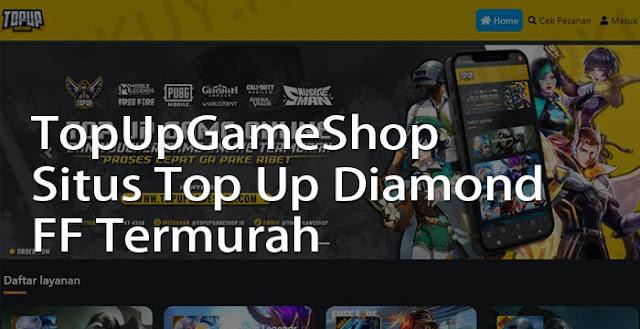 topupgameshop - situs top up diamond ff termurah