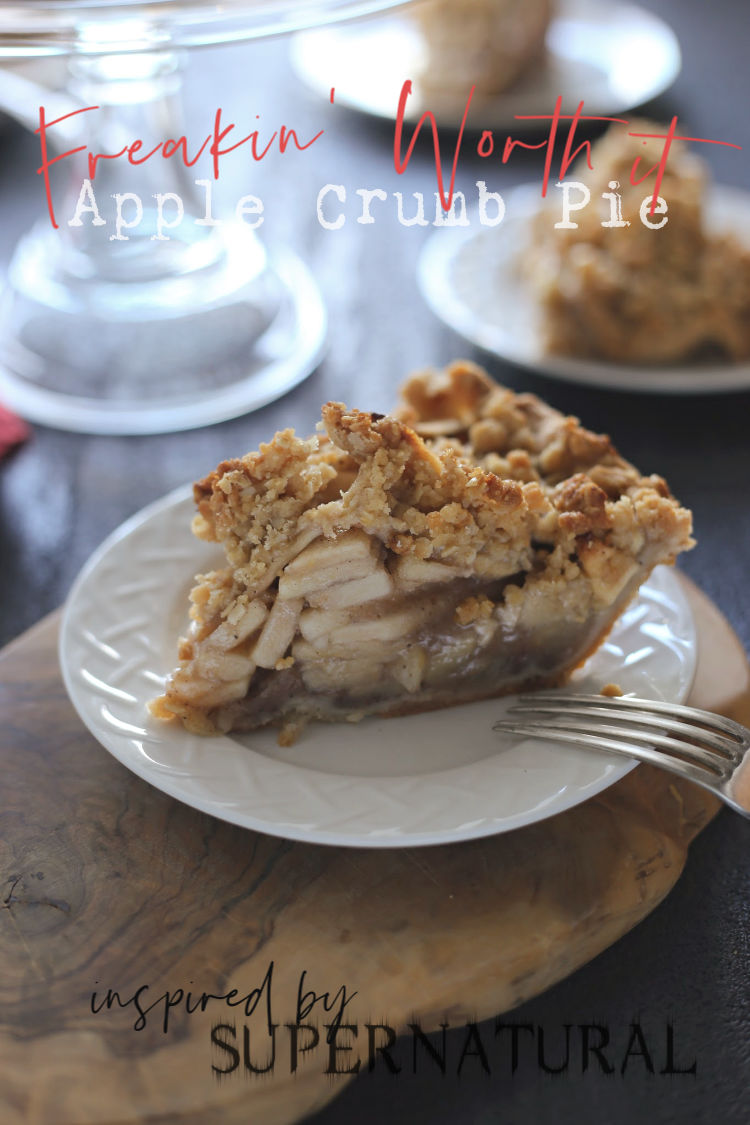 (Freakin' Worth It) Apple Crumb Pie | Supernatural