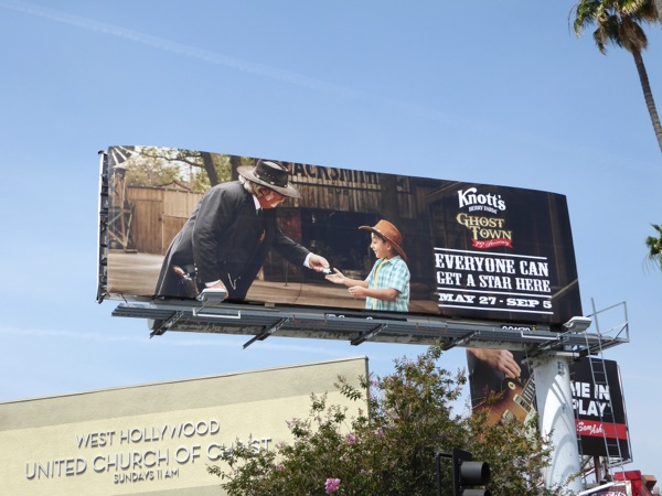 Knotts Berry Farm Ghost Town Everyone star billboard