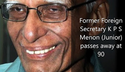 Former Foreign Secretary K P S Menon (Junior) passes away at 90 in Kerala