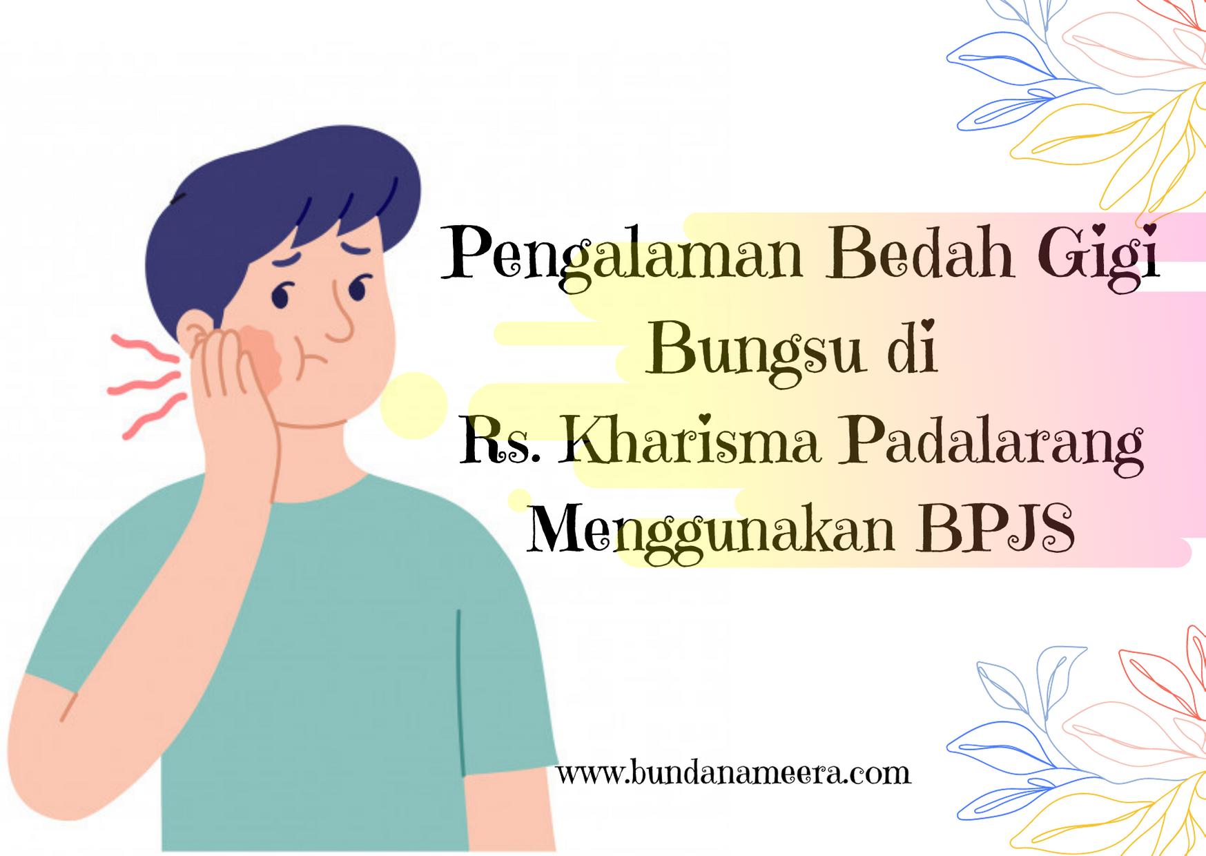 operasi-gigi-bungsu-pake-bpjs-di-cimahi