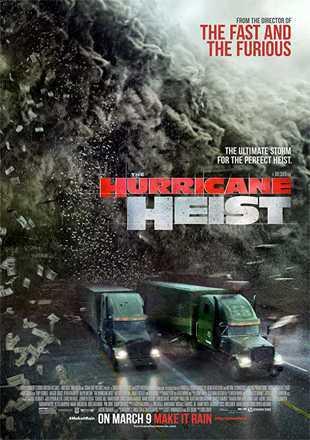 The Hurricane Heist 2018 Full Hindi Movie Download Dual Audio BRRip 720p