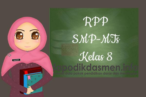 RPP K13 SMP/MTs Kelas 8 Semester 2 Lengkap Semua Mata Pelajaran, Download RPP Kurikulum 2013 SMP-MTs Kelas 8 Revisi Terbaru Semester 2, RPP Silabus Kelas 8 Semester 2