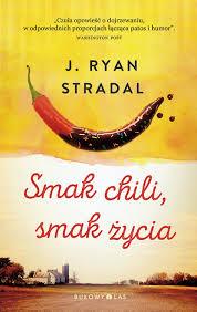 Smak chili, smak życia - J. Ryan Stradal