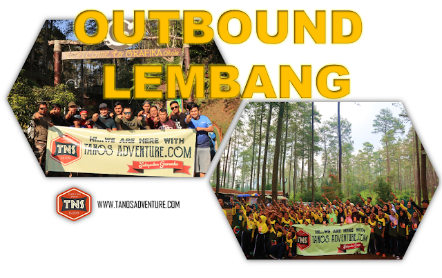 TEMPAT TERBAIK OUTBOUND DI LEMBANG | EO OUTBOUND LEMBANG BANDUNG