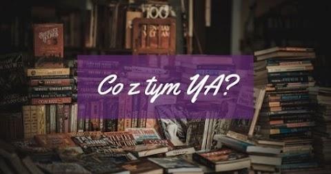 Co z tym YA?