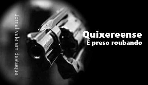 Ladrão de Quixeré rouba celular em Limoeiro e é pego pela PM