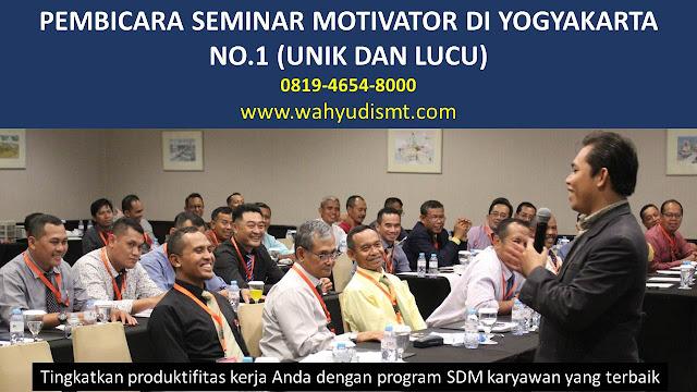 PEMBICARA SEMINAR MOTIVATOR DI YOGYAKARTA NO.1,  Training Motivasi di YOGYAKARTA, Softskill Training di YOGYAKARTA, Seminar Motivasi di YOGYAKARTA, Capacity Building di YOGYAKARTA, Team Building di YOGYAKARTA, Communication Skill di YOGYAKARTA, Public Speaking di YOGYAKARTA, Outbound di YOGYAKARTA, Pembicara Seminar di YOGYAKARTA