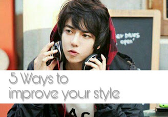 5 tips to improve your style and fashion sense.