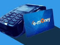 Top Up Uang Elektronik, E-MONEY / WALLET