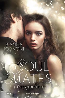Soul Mates - Das Flüstern des Lichts