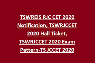 TSWREIS RJC CET 2020 Notification, TSWRJCCET 2020 Hall Ticket, TSWRJCCET 2020 Exam Pattern-TS JCCET 2020