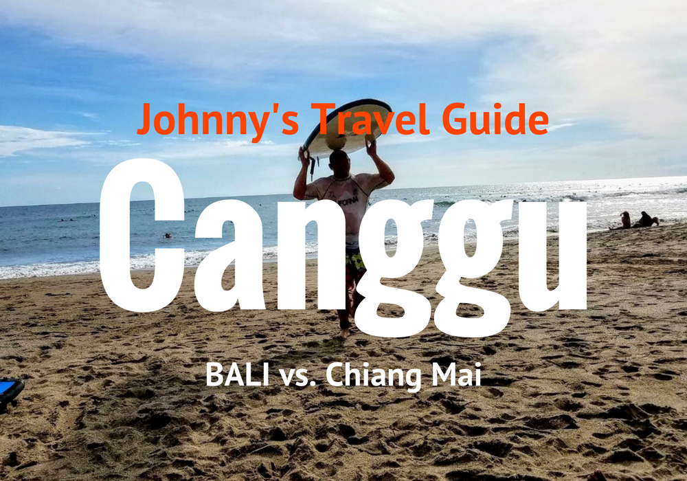 Canggu, Bali for Digital Nomads and Travel | JohnnyFD com