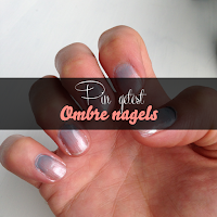 Pin getest - Ombre nagels