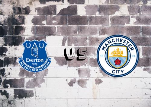 Everton vs Manchester City  Resumen y Partido Completo