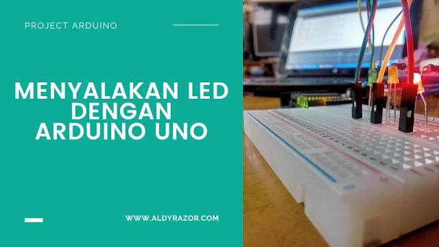 Menyalakan LED dengan Arduino