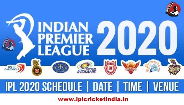 IPL 2020 - Full IPL Fixtures for 2020 | Indian Premier League Fixtures 2020
