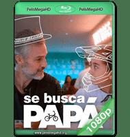 SE BUSCA PAPÁ (2020) WEB-DL 1080P HD MKV ESPAÑOL LATINO