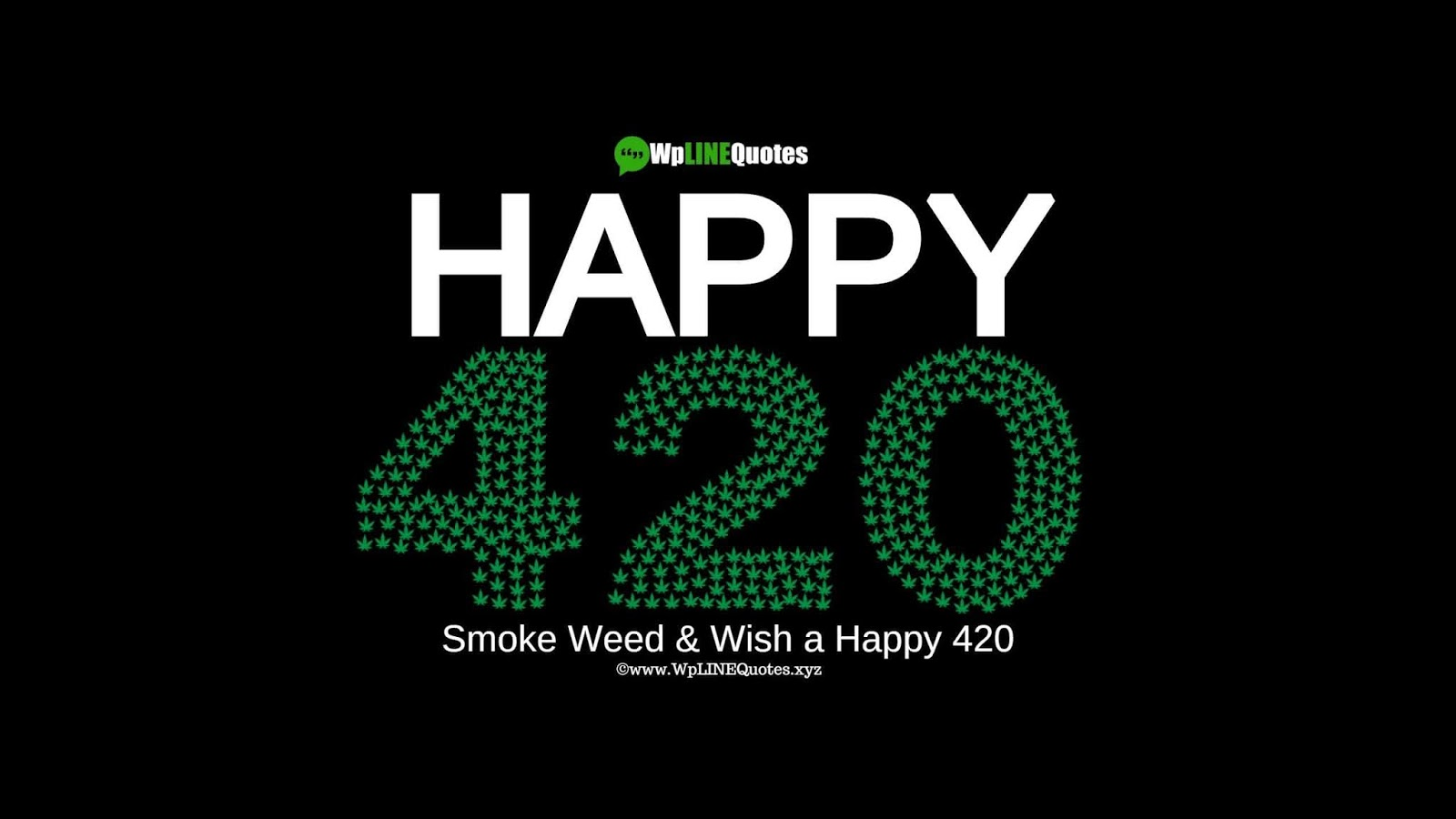 420 Weed Day Quotes, Meaning, History, Facts, Images, Pictures, Pics
