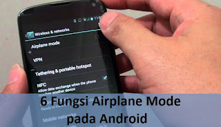 6 Fungsi Airplane Mode pada Android