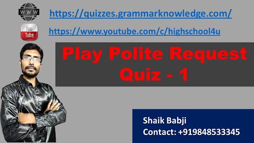 Play Polite Request Quiz - 1