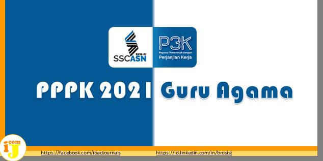 PPPK 2021 Khusus Guru Agama Mulai Seleksi Sampai Soal & Modul