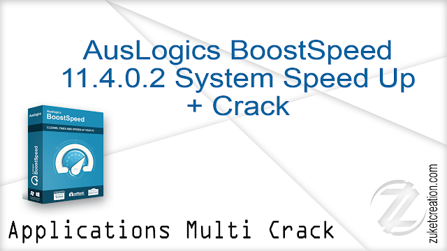 AusLogics BoostSpeed ​​11.4.0.2 System Speed ​​Up + Crack