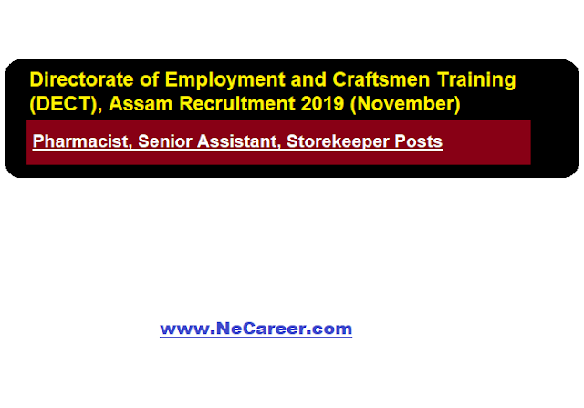 Directorate of Employment and Craftsmen Training (DECT), Assam Recruitment 2019 (November)