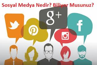 Sosyal Medya Nedir? Biliyor Musunuz?