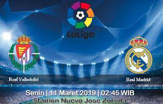 Prediksi Real Valladolid vs Real Madrid 11 Maret 2019
